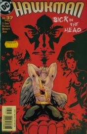 Hawkman (#37) - Sick In The Head