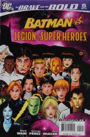 The Brave & The Bold #5 (Batman vs. Legion of Super Heroes)