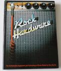 Rock Hardware (hardback) book (early80`s edition)