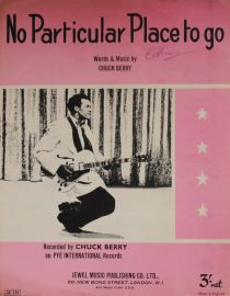 No Particular Place To Go (Chuck Berry) Sheet Music