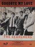 Goodbye My Love Sheet Music - The Searchers